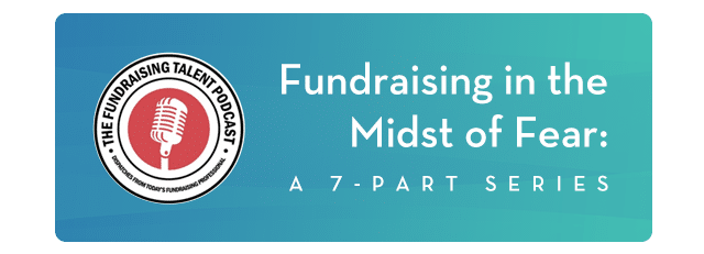 Fundraising in Midst of Fear podcast