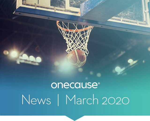 OneCause News March 2020