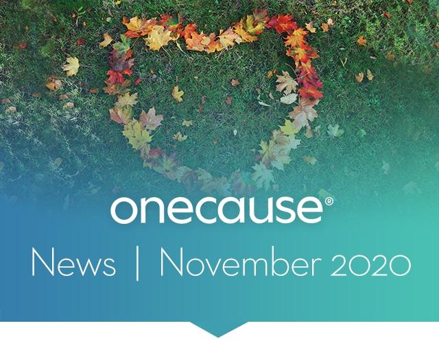 OneCause Newsletter November 2020