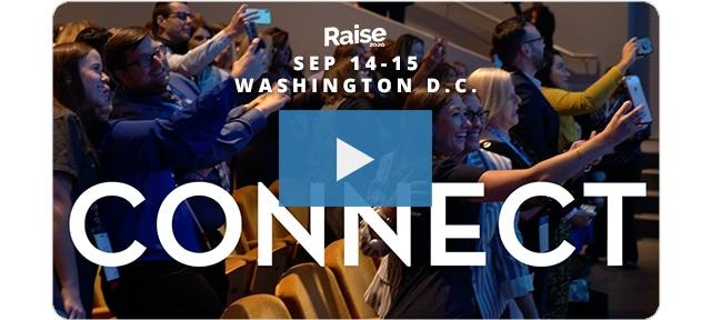 Raise 2020 Connect video
