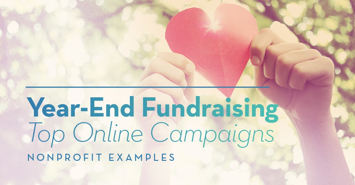 Year-End Fundraising Top Online Campaigns: Nonprofit Examples