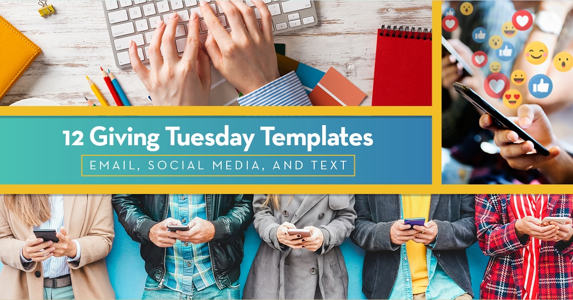 12 Giving Tuesday Templates: Email, Social Media, and Text