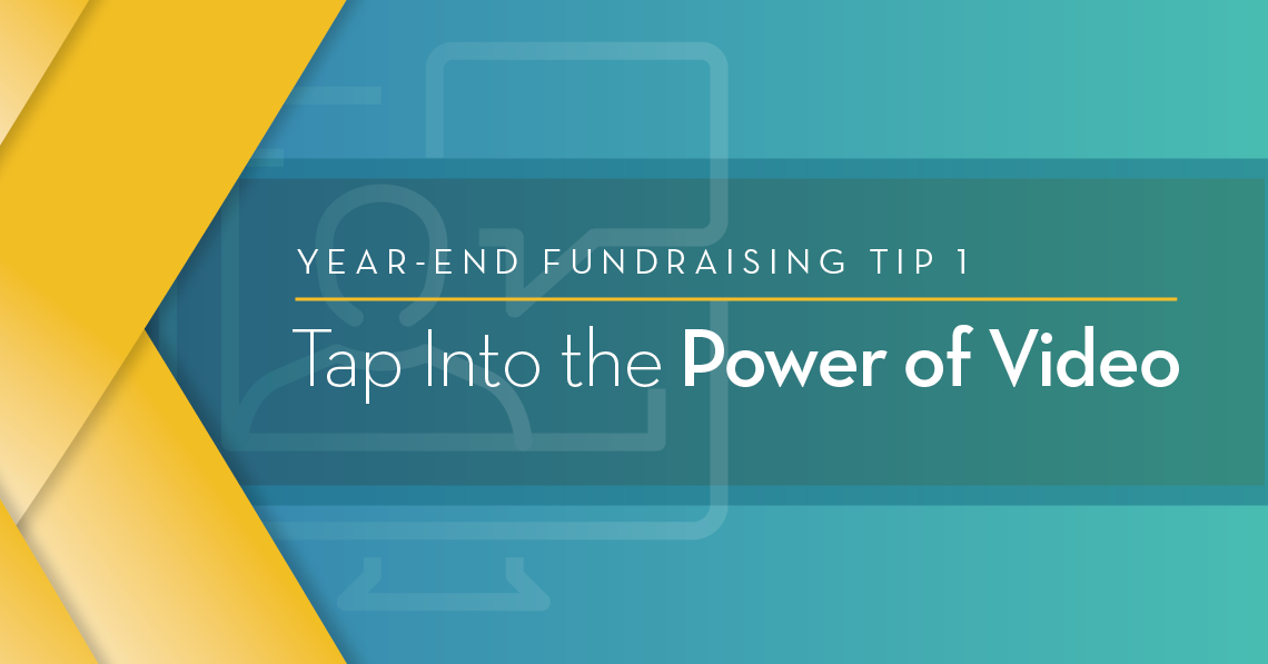 Tip 1: Tap into the power of video