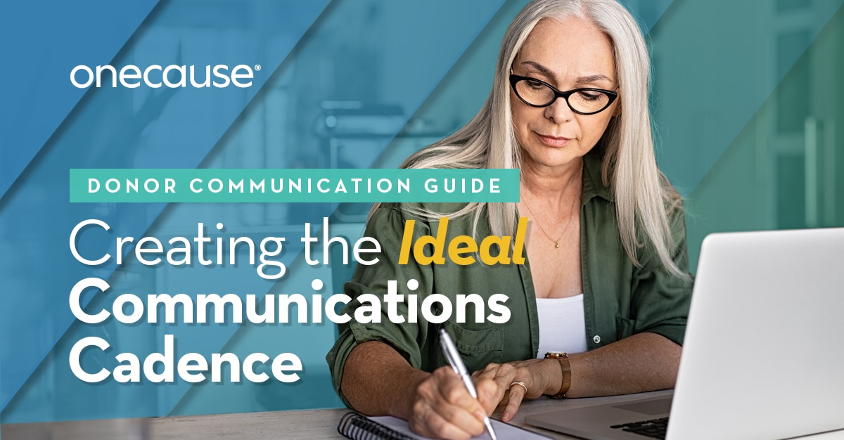 Donor Communication Guide: Creating the Ideal Communications Cadence