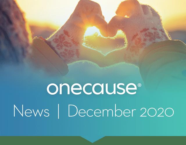 OneCause News December 2020