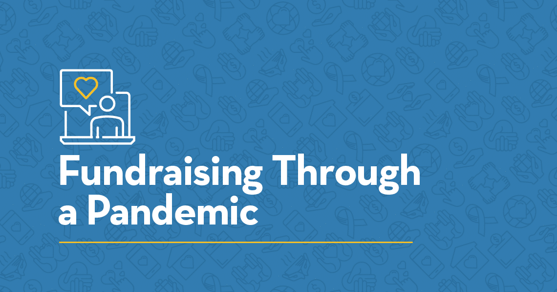 Fundraising Through a Pandemic