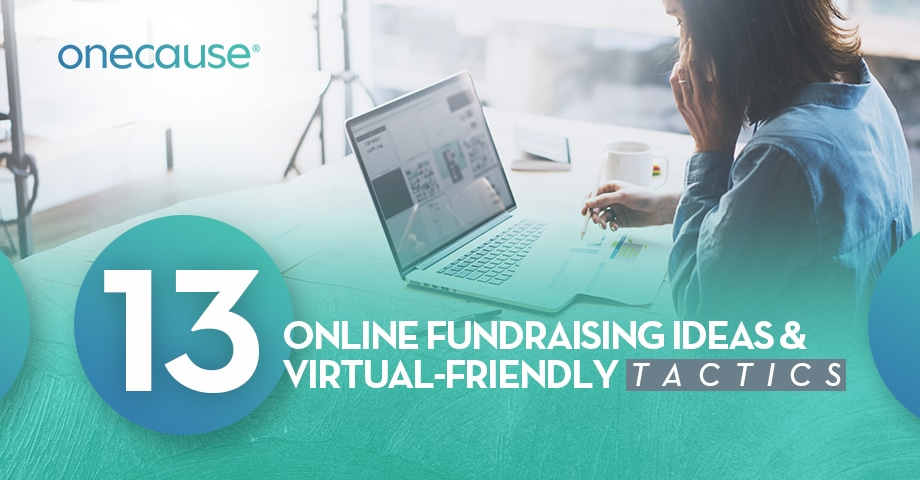 13 Online Fundraising Ideas and Virtually Friendly Tactics