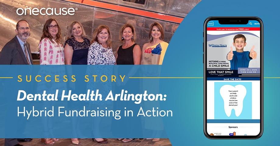 Hybrid Fundraising in Action: Dental Health Arlington