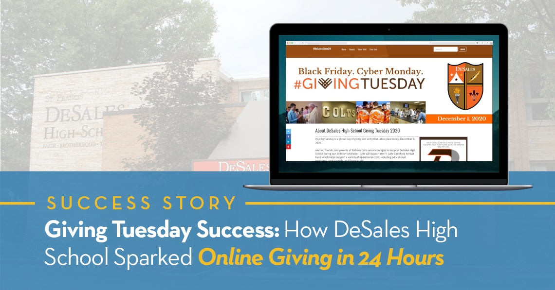 Giving Tuesday Success: How DeSales High School Sparked Online Giving in 24 Hours