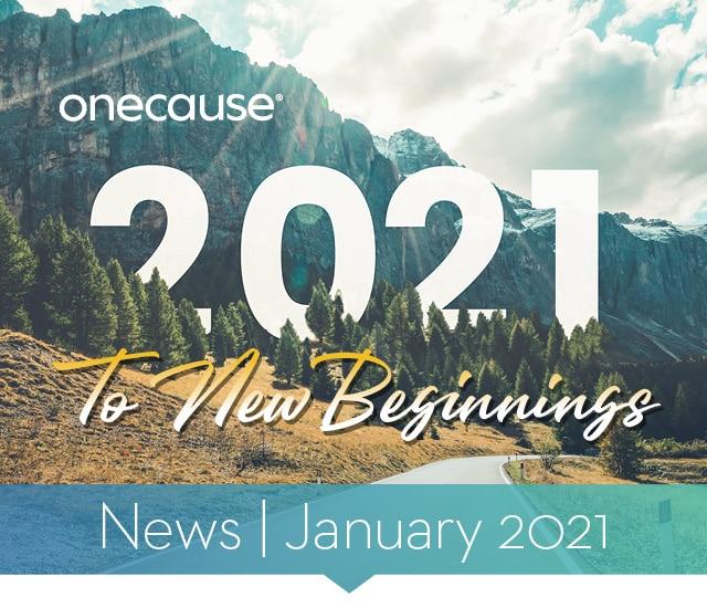OneCause 2021 News January 2021