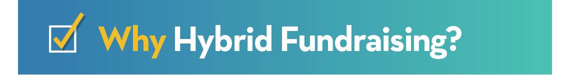 Why Hybrid Fundraising?