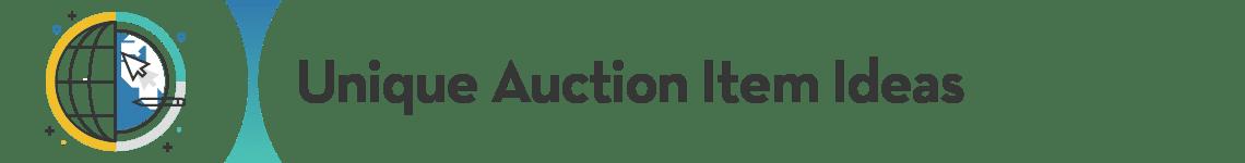 Unique auction item ideas