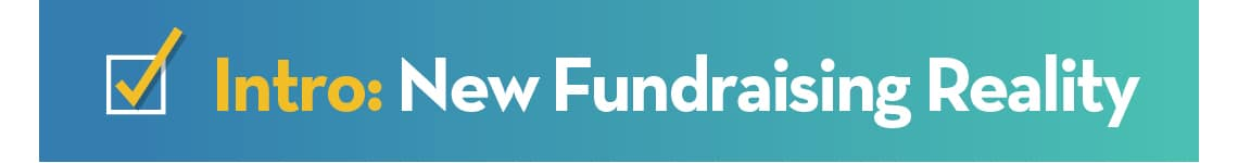 Intro: New Fundraising Reality