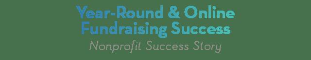 Year-round & Online Fundraising Success