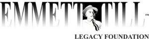 emmett till legacy foundation