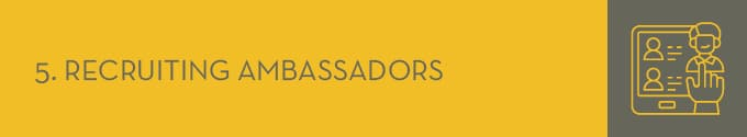 Recruit awareness ambassadors to help promote your campaign.
