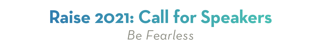 Raise 2021 Call for Speakers