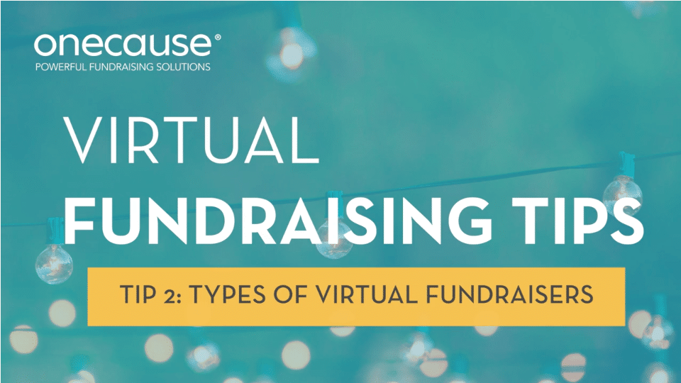 Virtual Fundraising Tip 2 - Types of Virtual Fundraisers