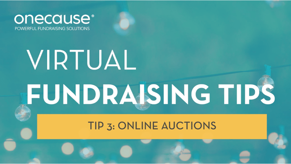 Virtual Fundraising Tip 3 - Online Auctions