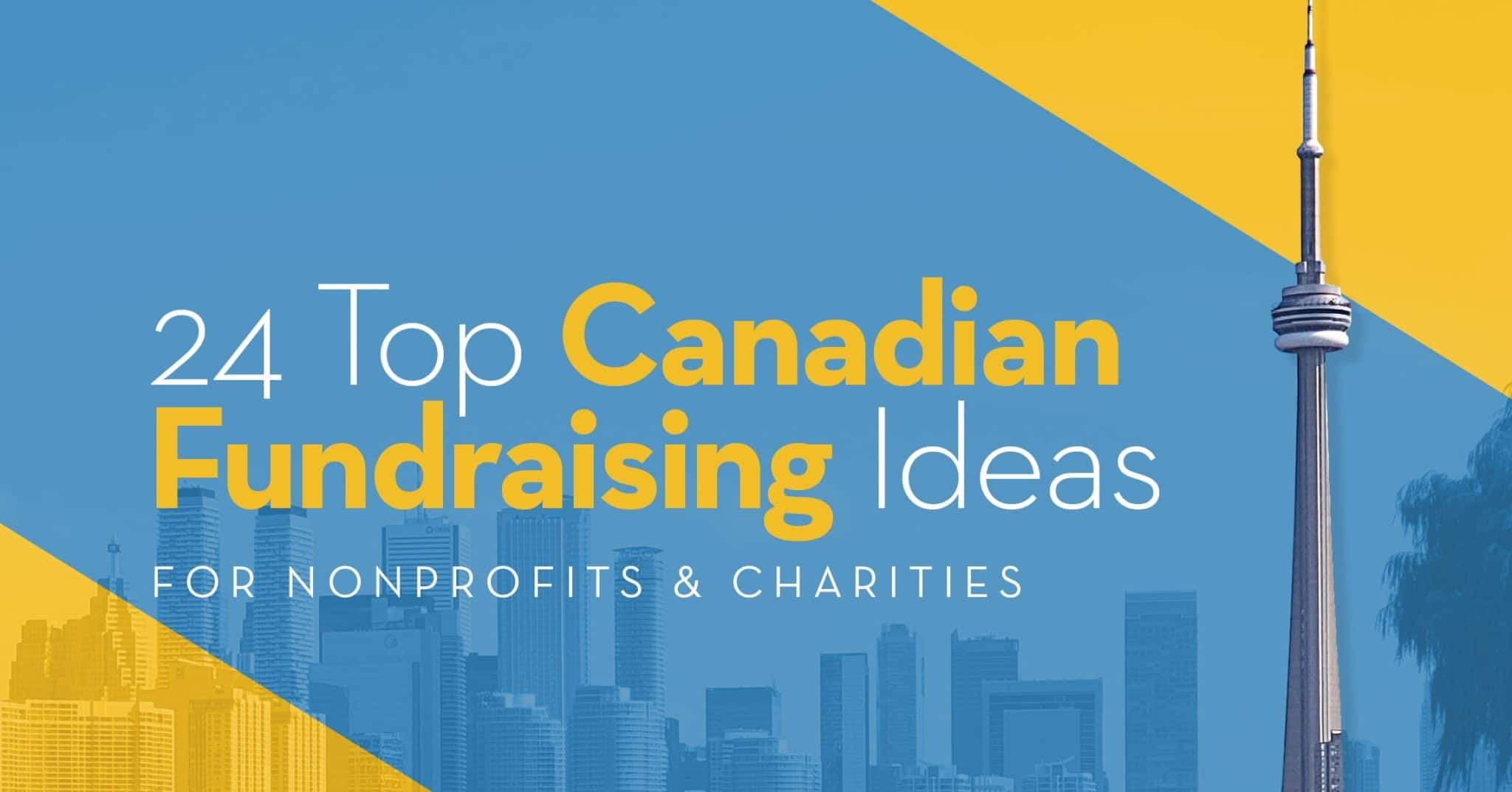 24 Top Canadian Fundraising Ideas for Nonprofits & Charities