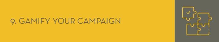 Gamification is now a standard peer-to-peer fundraising best practice.
