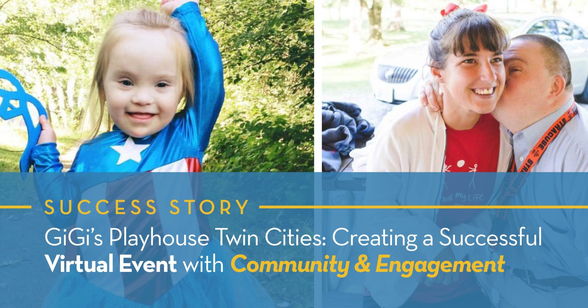 GiGi's Playhouse Twin Cities: Creating a Successful Virtual Event with Community & Engagement