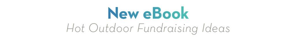 New eBook Hot Outdoor Fundraising Ideas