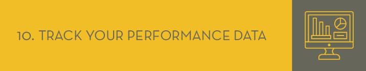 Tracking your performance data is a P2P best practice that will improve future campaigns.