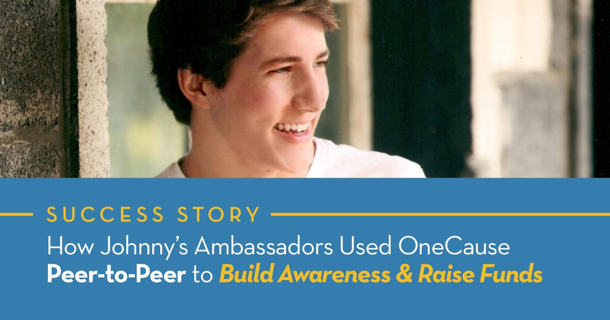Johnny's Ambassadors Success Story