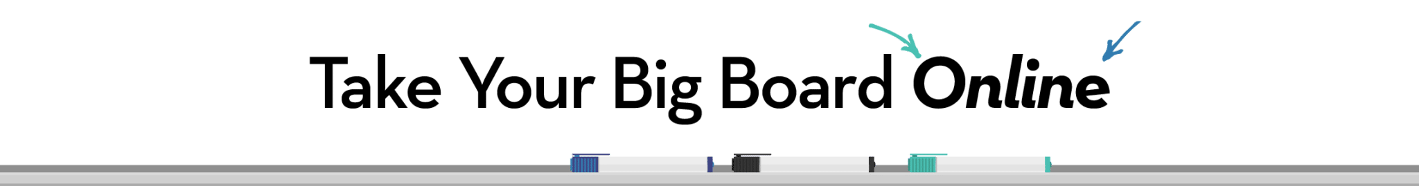 5-take-your-big-board-online