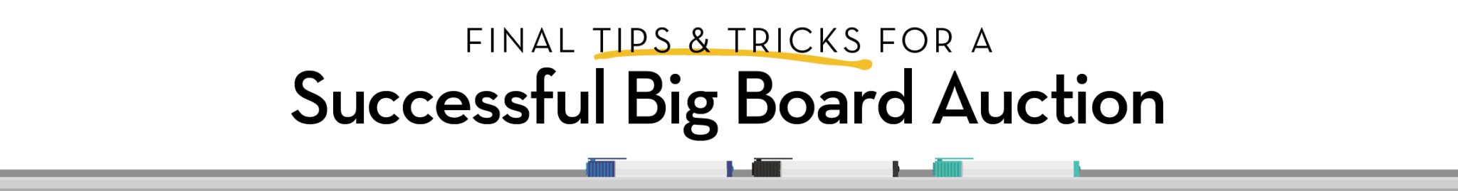 8-final-tips-and-tricks-for-a-successful-big-board-auction