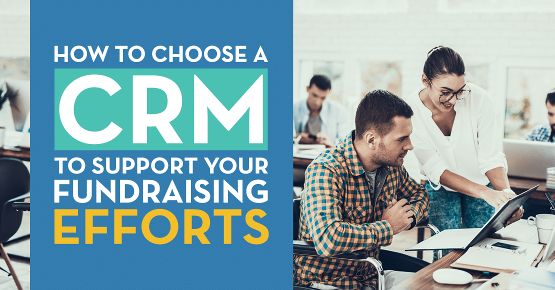 Choosing a CRM is an important step in your nonprofit's growth.