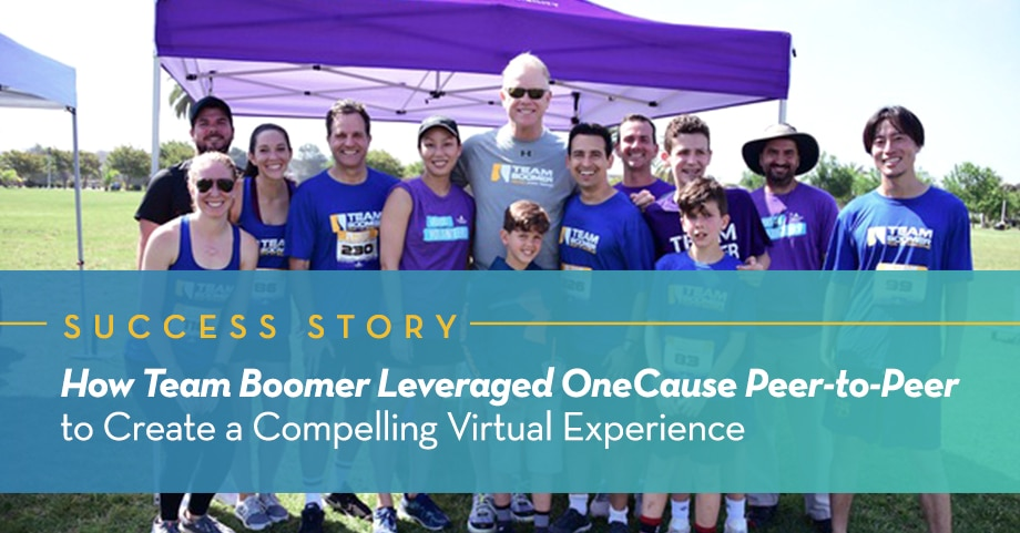 How Team Boomer Leveraged OneCause Peer-to-Peer to Create a Compelling Virtual Experience
